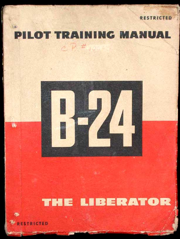 Pilot Training Manual For The Liberator B Bomber Aircraft