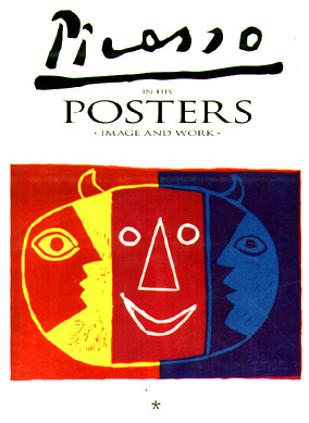 Picasso in His Posters Image and Work. Luis Carlos Rodrigo.