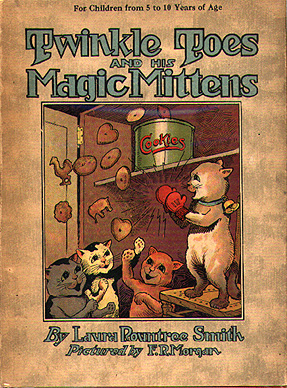 Twinkle Toes and his Magic Mittens. Laura Rountree Smith.