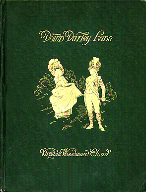 Down Durley Lane and Other Ballads. Virginia Woodward Cloud.