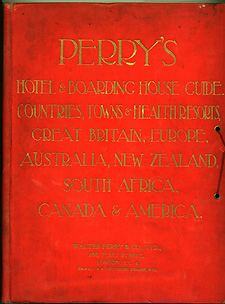 Perry's Hotel and Boarding House Guide - Countries, Towns and Health Resorts. Golden Age of Travel.