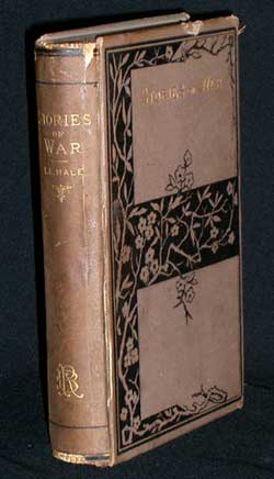 Stories of War: Told by Soldiers. Edward E. Hale.