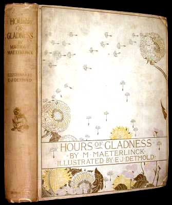 Hours of Gladness. Edward Detmold, Maurice Naeterlinck.