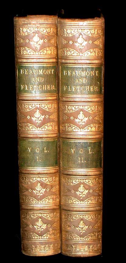 The Works of Beaumont and Fletcher. Francis Beaumont, John Fletcher.
