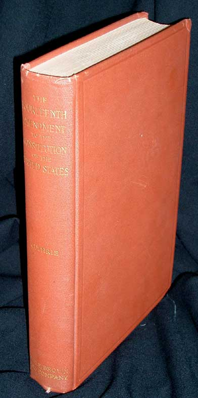 Lectures on the Fourteenth Article of Amendment to the Constitution of The United States Delivered Before the Dwight Alumni Association New York, April-May, 1898. William D. Guthrie.