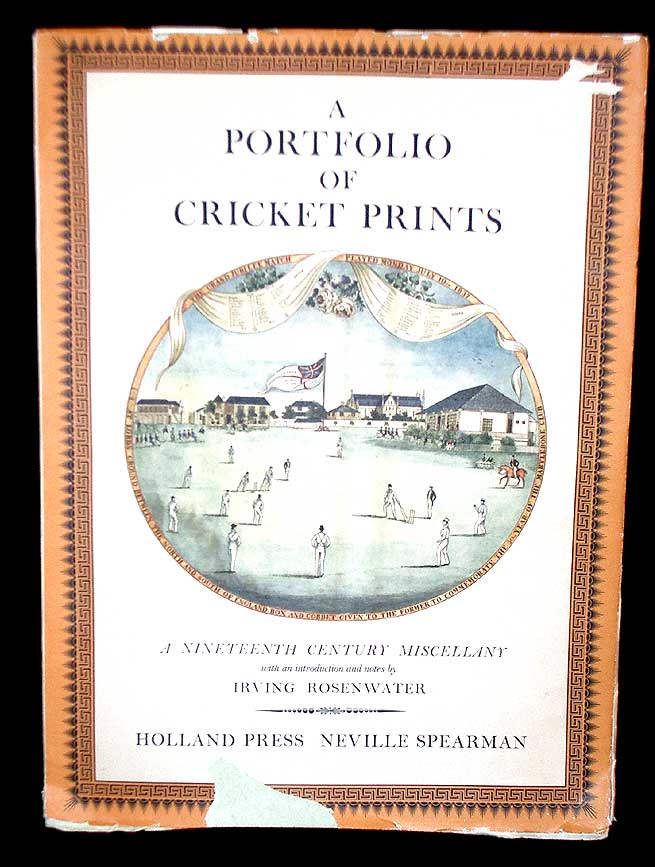 A Portfolio of Cricket Prints- A Nineteenth Century Miscellany. Irving Rosenwater.
