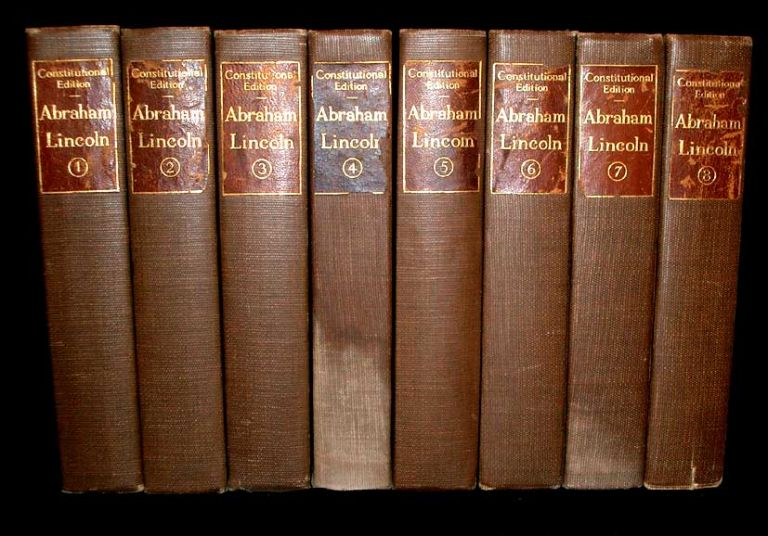 The Writings of Abraham Lincoln. Abraham Lincoln.