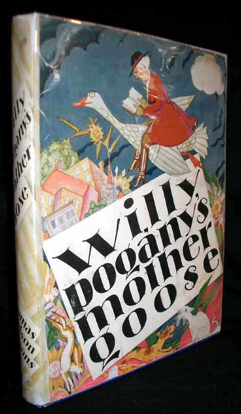 Willy Pogany's Mother Goose. Willy Pogany.