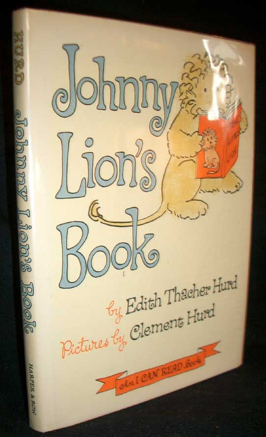 Johnny Lion's Book. Edith Thacher Hurd.