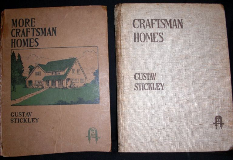 Craftsman Homes and More Craftsman Homes - Two Volumes. Gustav Stickley.