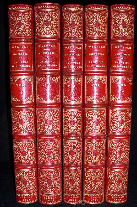 Anecdotes of Painting in England; With Some Account of the Principal Artists; and Incidental Note on Other Arts; Collected by the Late Mr. George Vertue;. Horace Walpole.