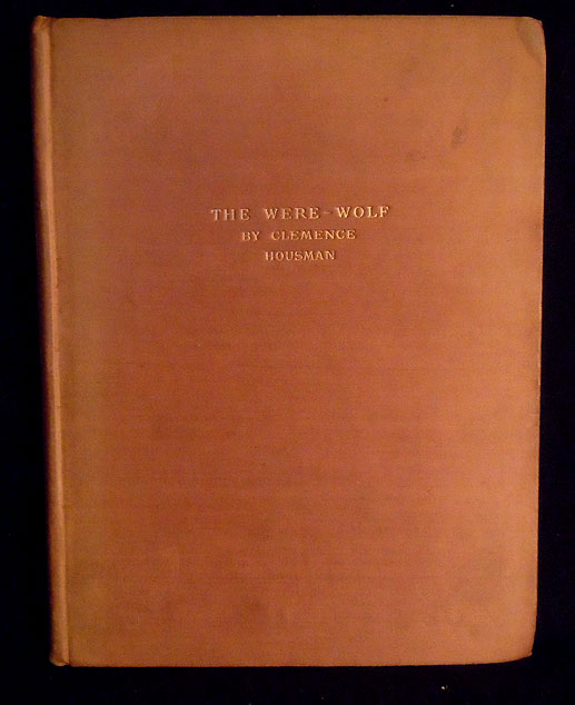 The Were-Wolf. Clemence Housman.