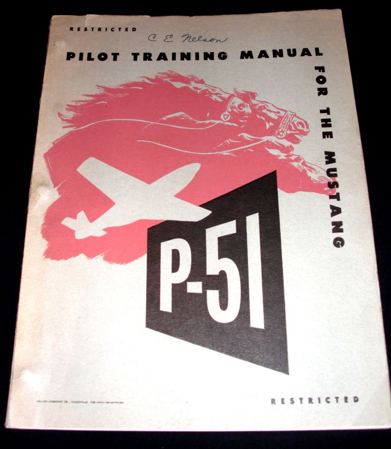 Pilot Training Manual for the P-51 Mustang.