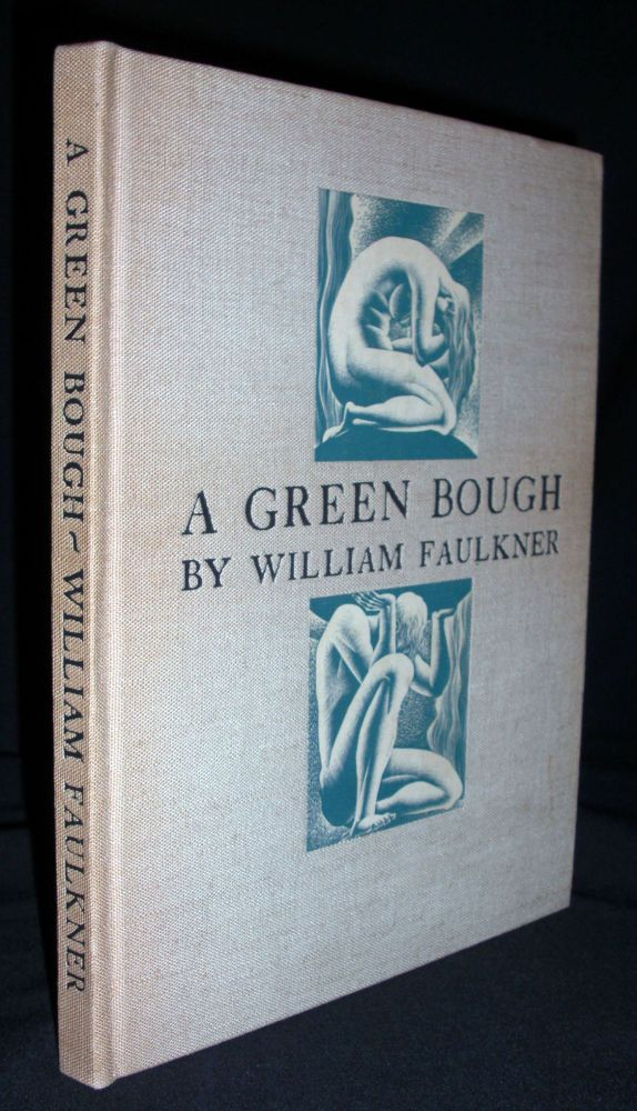A Green Bough. William Faulkner.