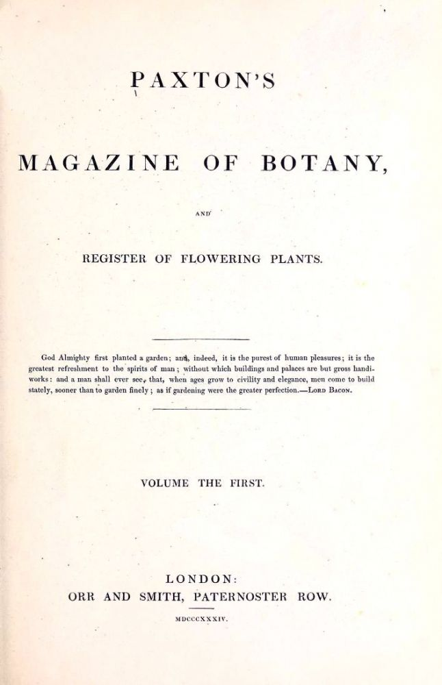 Paxton's Magazine of Botany,and Register of Flowering Plants. Sir Joseph Paxton.