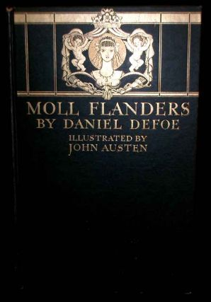The Fortunes and Misfortunes of the Famous Moll Flanders. Daniel Defoe