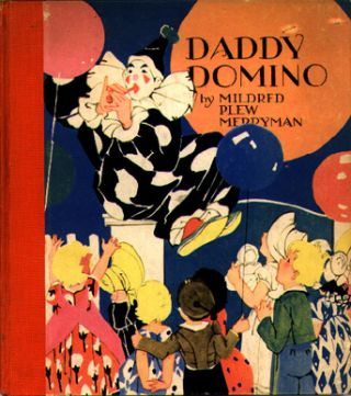 Daddy Domino. Mildred Plew Merryman
