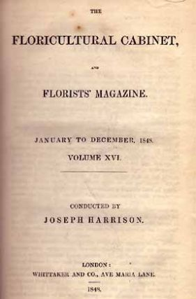 The Floricultural Cabinet, and Florist's Magazine. Volume 16