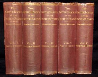 The Native Races of the Pacific States of North America.(5 volumes). Hubert H. Bancroft