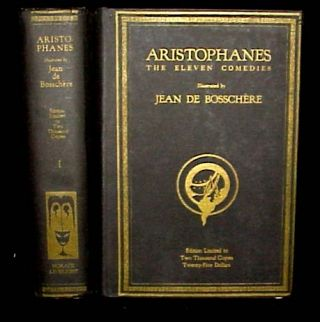 The Eleven Comedies. De Bosschere illus., Aristophanes.