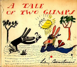 A Tale of Two Glimps. Ludwig Bemelmans