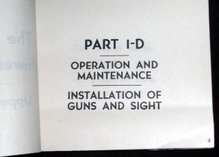 The Sperry Power Operated Gun Turret- Upper Local-Operation and Maintenance Manual- Part One General Operation.