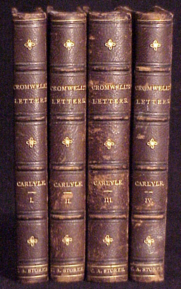 Oliver Cromwell's Letters and Speeches: With Elucidations. Thomas Carlyle