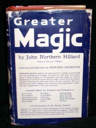 Greater Magic- A Practical Treatise on Modern Magic. John Northern Hilliard