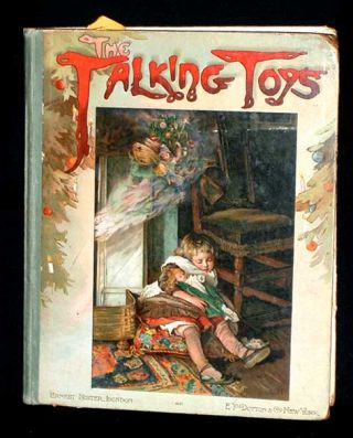 The Talking Toys. S. Emily Bennet