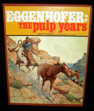 Eggenhofer: The Pulp Years. John M. Carroll