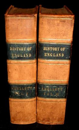 The History of England, From the Revolution in 1688, to The Death of George II. T. Smollett