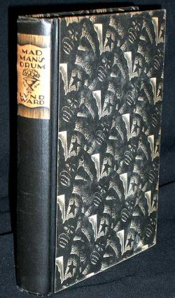 Madman's Drum. - Novel in Woodcuts. Lynd Ward