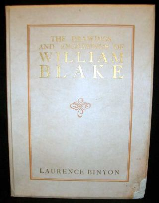 The Drawings and Engravings of William Blake. William Blake, Laurence Binyon