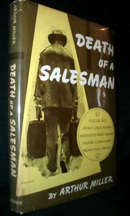 Death of a Salesman. Certain Private Conversations in Two Acts and a Requiem. Arthur Miller