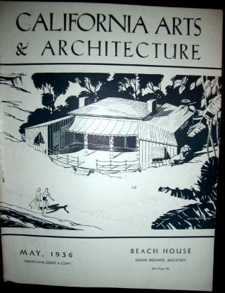 California Arts & Architecture - Six Early Issues