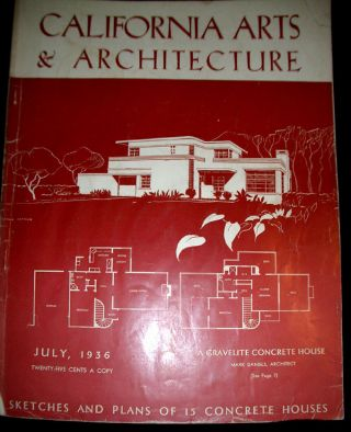 California Arts & Architecture - Six Early Issues.