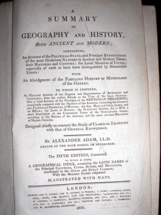 A Summary of Geography and History, Both Ancient and Modern...