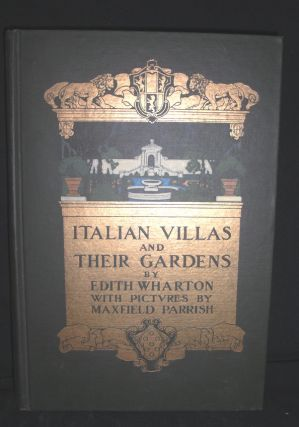 Italian Villas and Their Gardens. Edith Wharton