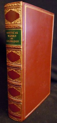 Poetical Works of samuel Taylor Coleridge - Including Poems and Versions of Poems Herein...