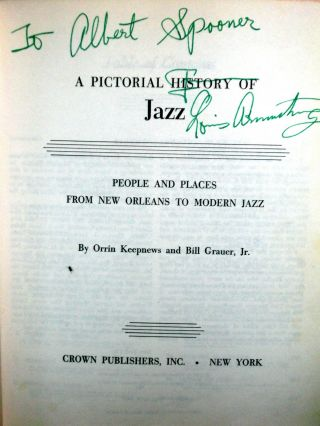 A Pictorial History of Jazz - People and Places From New Orleans to Modern Jazz.