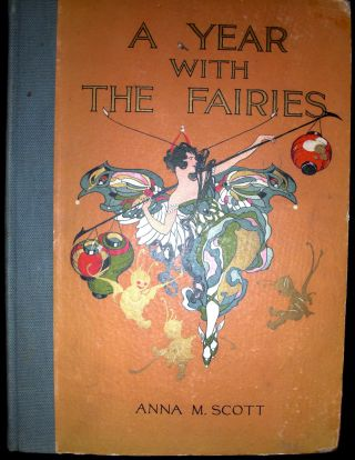 A Year With the Fairies. Anna M. Scott