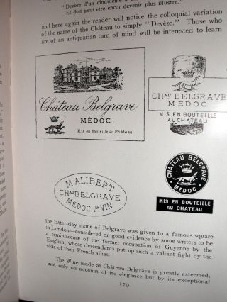 Clarets and Sauternes-Classed Growths of the Medoc and Other Famous Red and White Wines of The Gironde.