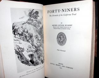 Forty-Niners - The Chronicle of the California Trail.