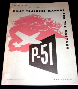 Pilot Training Manual for the P-51 Mustang