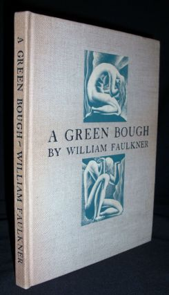 A Green Bough. William Faulkner